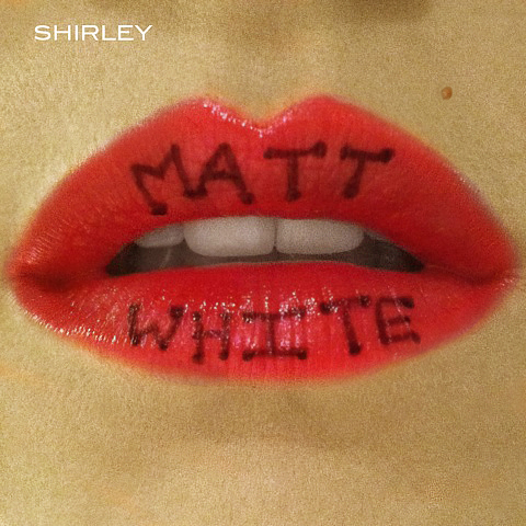 Mattwhite album cover shirley